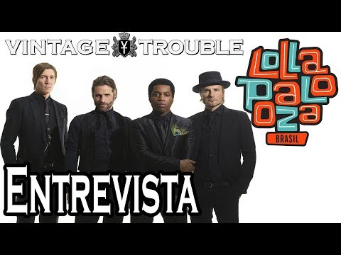 Interview | Vintage Trouble at Lollapalooza Brazil 2016
