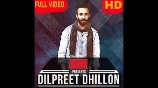 Muchh Vs Suit (Full Video) | Dilpreet Dhillon | Latest Punjabi Song 2017