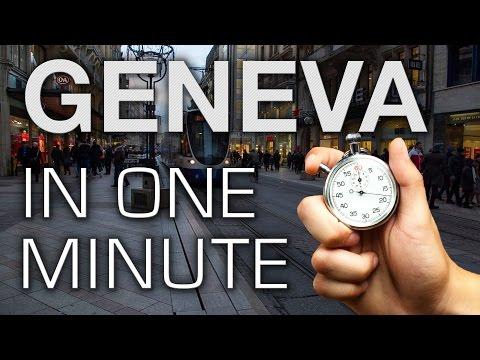 Geneva in One Minute