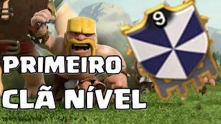 PRIMEIRO CLÃ NÍVEL 9 NO CLASH OF CLANS