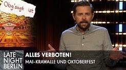 Alles verboten: Mai-Krawalle & Oktoberfest fallen flach! | Late Night Berlin | ProSieben