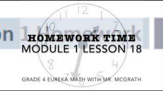 Eureka Math Homework Time Grade 4 Module 1 Lesson 18