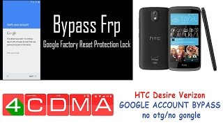 HTC Desire 526 612 626 Verizon GOOGLE ACCOUNT BYPASS