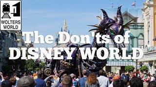 Visit Disney - The Don'ts of Visiting Disney World