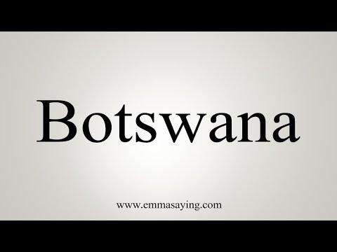 How To Pronounce Botswana
