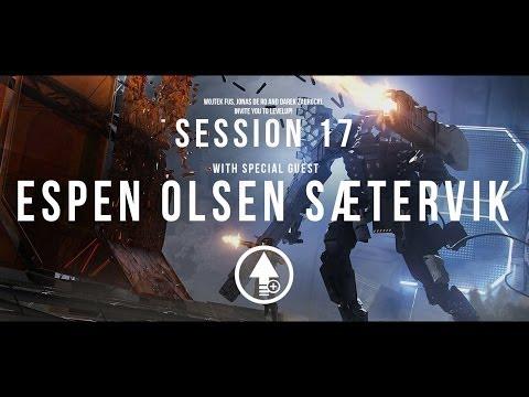 Level Up! Session 17 with ESPEN OLSEN SÆTERVIK