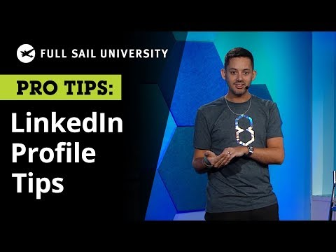 Tips for Your LinkedIn Profile From a Brand Strategist | Full Sail University
