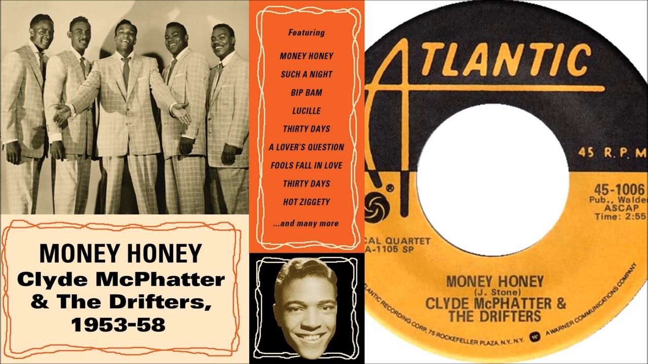 Clyde McPhatter &The Drifters - Money Honey - YouTube