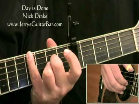 How To Play Nick Drake Day is Done (intro only)