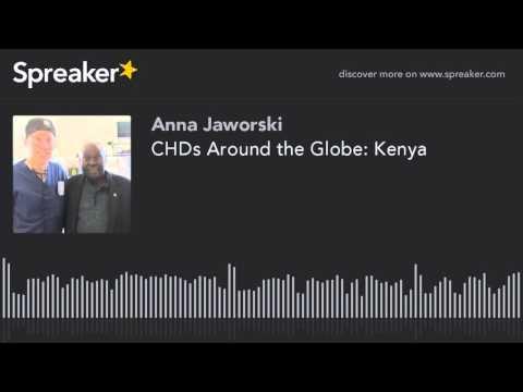 CHDs Around the Globe: Kenya