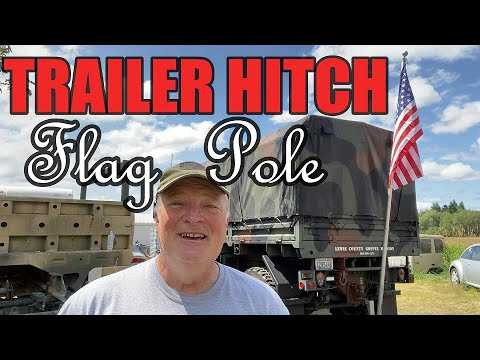 TRAILER HITCH FLAG POLE Build