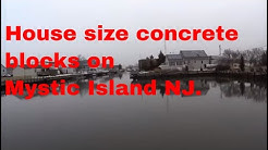 House size concrete blocks on Mystic Island NJ.