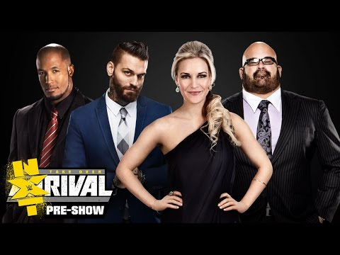 NXT TakeOver: Rival PRE-SHOW