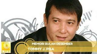 Video Tommy J.Pisa - Memori Bulan Desember (Official Music Audio) download MP3, 3GP, MP4, WEBM, AVI, FLV Juli 2018