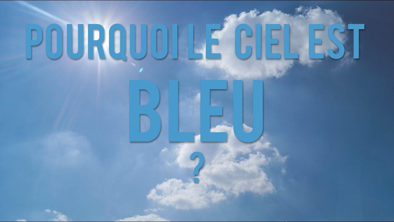 pourquoi le ciel est il bleu