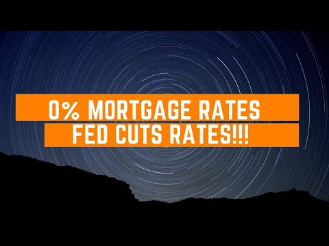 0%-mortgage-rates---fed-rate-cut!!