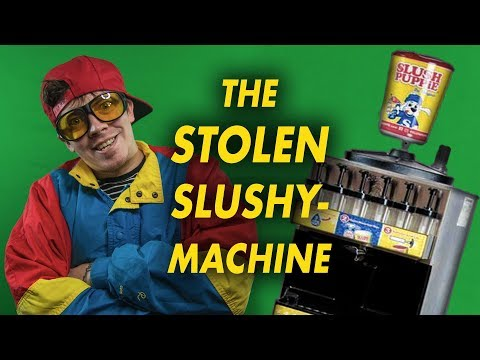 The Stolen Slushy Machine Story - Part 1