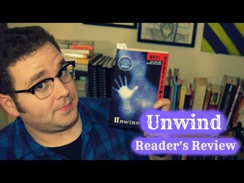 Review - Unwind (Neal Shusterman) - Stripped Cover Lit Reader's Review