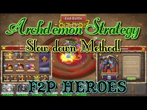 Castle Clash Archdemon Strategy_ No Demogoron_ Slowdown Method!