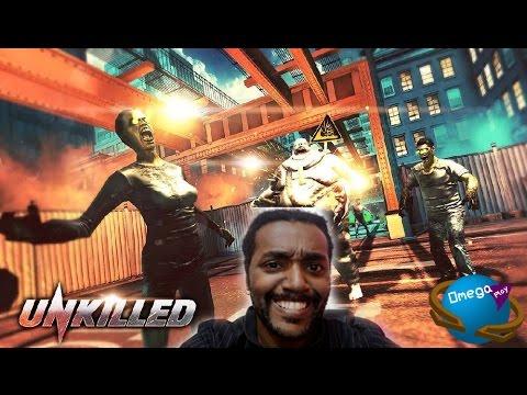 "Matando Zumbis com Estilo!!! ""Unkilled"" - Omega Play"