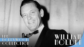William Holden: The Golden Boy | The Hollywood Collection