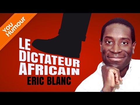 ERIC BLANC : Le dictateur africain