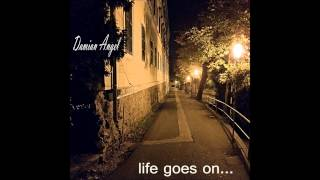 Download Hindi Video Songs - Damian Angel - Life goes on