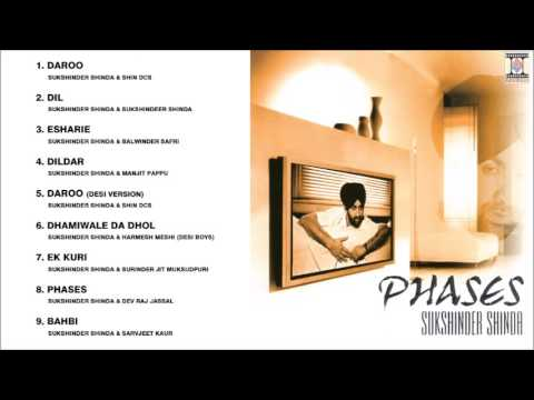 PHASES - SUKSHINDER SHINDA - FULL SONGS JUKEBOX