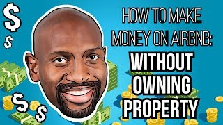 Gambar cover How To Make Money On Airbnb Without Owning Property