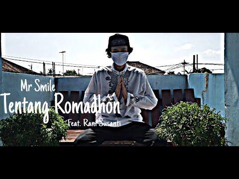 Mr Smile - Tentang Romadhon (Ft Rani Susanti) Official Music Video