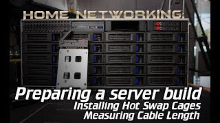 Home Networking: New Server SSD hot swap bays and cable length