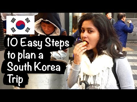 10 Easy Steps to plan your trip to South Korea