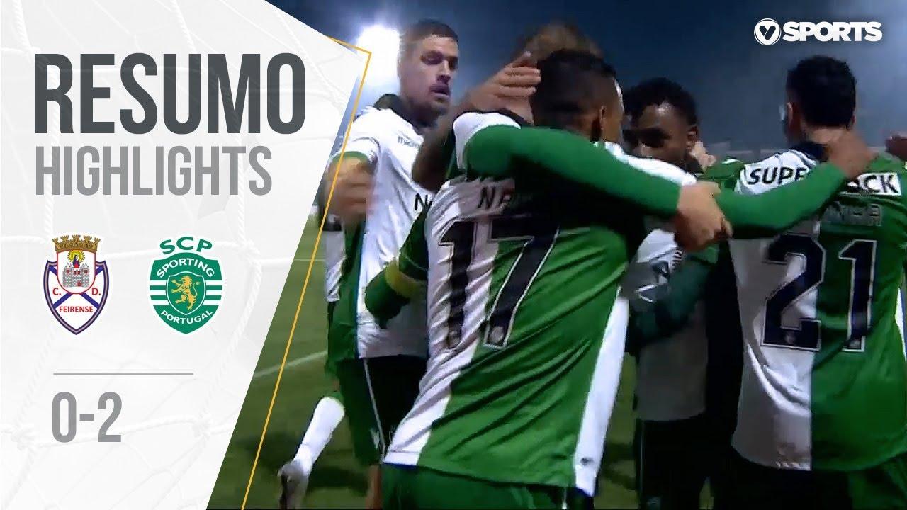 Sporting Feirense: Resumo: Feirense 0-2 Sporting (Taça De