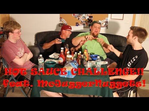 The Hot Sauce Challenge! (feat. McJuggerNuggets)