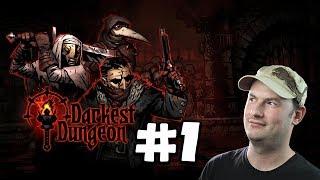 Sips Plays Darkest Dungeon (3/4/18) - #1 - Let