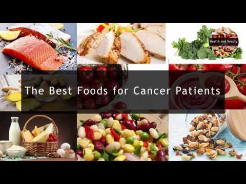 The best foods for cancer patients youtube forumfinder