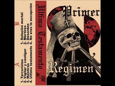 Primer Regimen - Ultimo Testamento (Full Album)