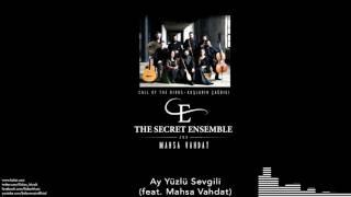 The Secret Ensemble  - Ay Yüzlü Sevgili (feat. Mahsa Vahdat)  [Kuşların Çağrısı © 2016 Kalan Müzik ]