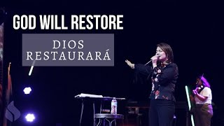 God Will Restore | Dios restaurará