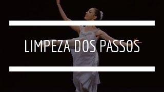 Limpeza nos passos de Ballet - QUALIDADE x QUANTIDADE- Canal cinco6 sete8