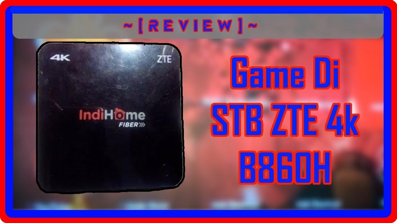 Review Game Satu Satunya Yang Bisa Di Stb Zte 4k B860h Youtube