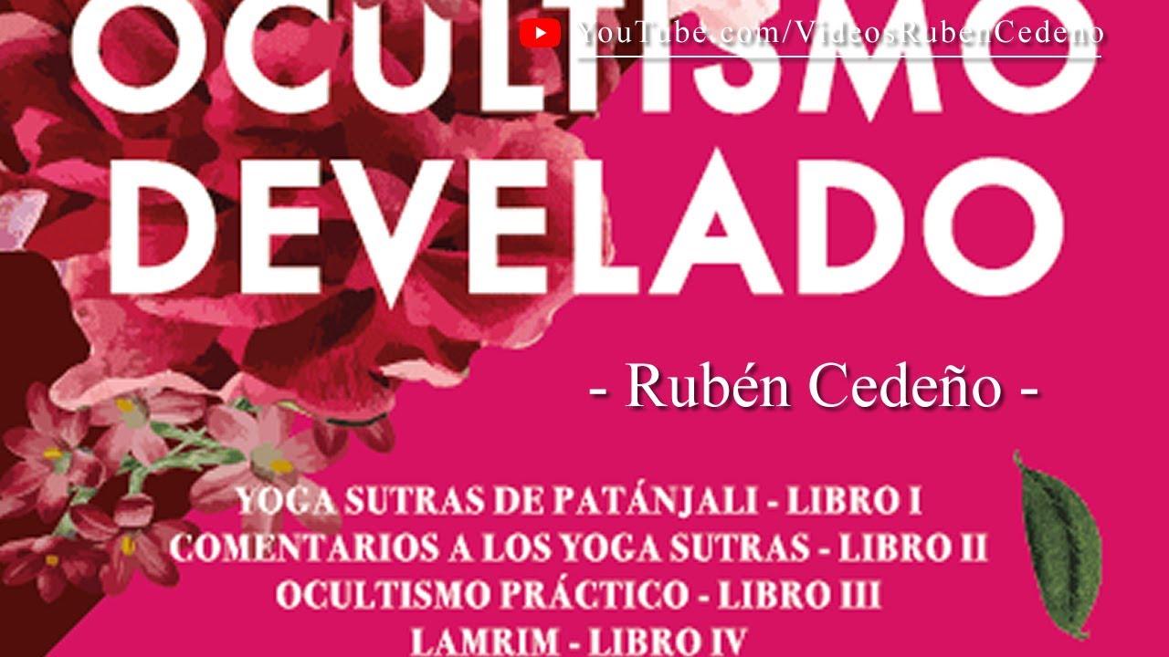 OCULTISMO DEVELADO, Rubén Cedeño