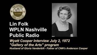 Lin Folk - Wyatt Cooper Interview July 2 1972 - WPLN Nashville