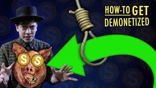 How To Get DEMONETIZED