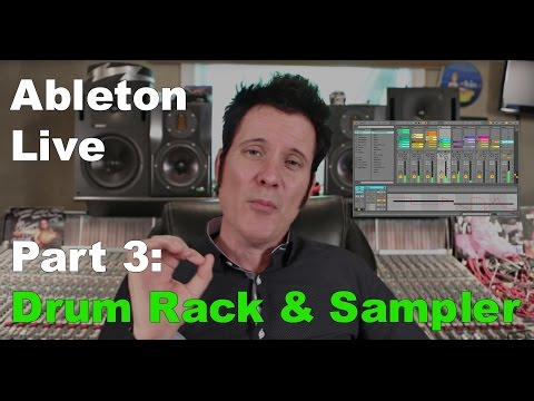 Ableton Live Beginners Guide Pt. 3: Drum Rack & Sampler - Produce Like A Pro