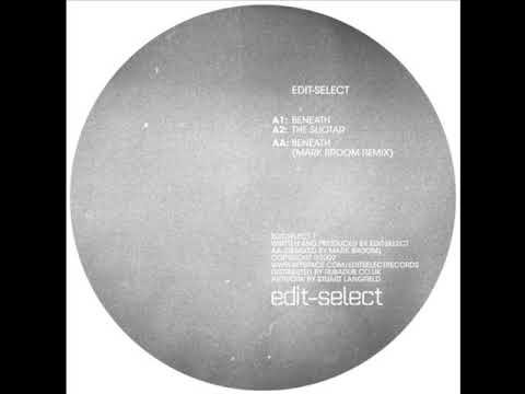 Edit Select - Beneath (Original) , Techno, Minimal, Progressive