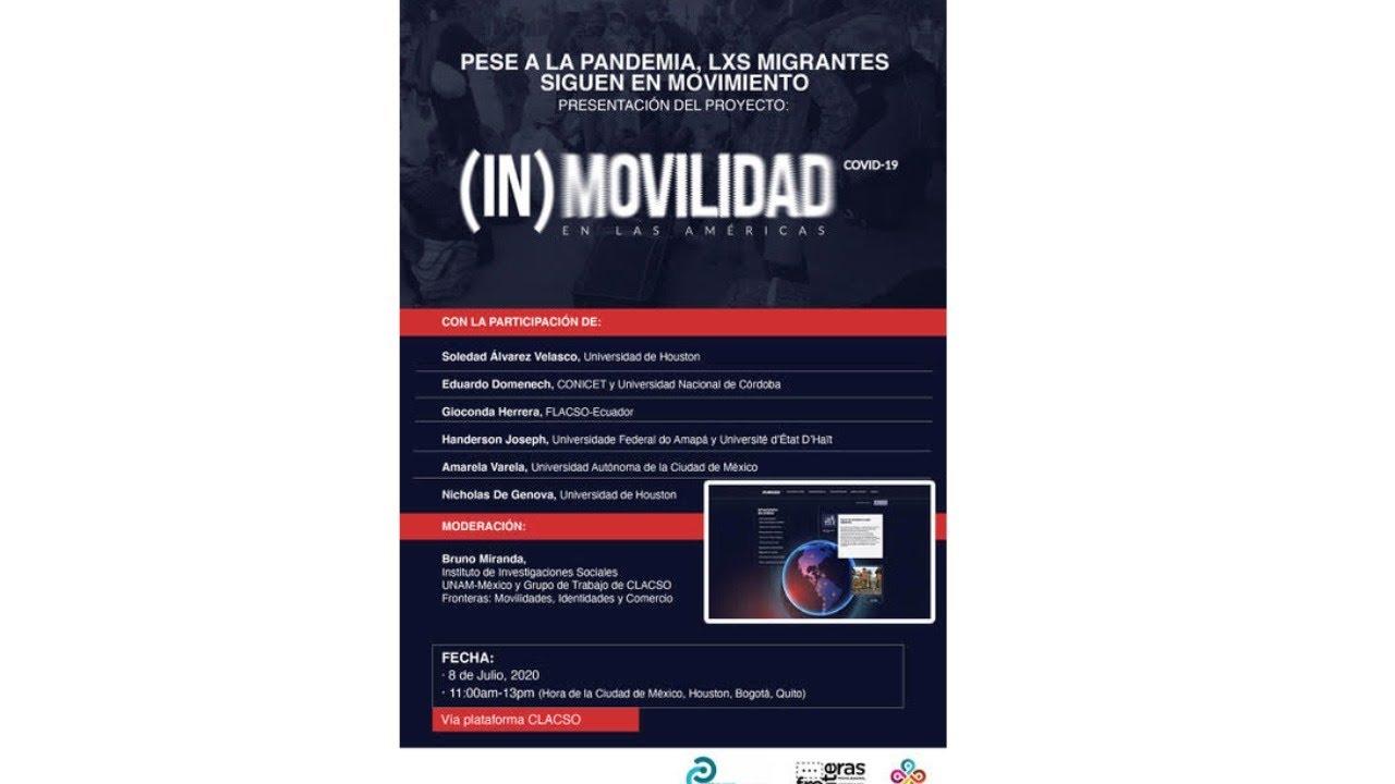 Lanzamiento Regional de (In)Movildiades en las Américas y Covid-10 Regional launch of (Im)Mobilities