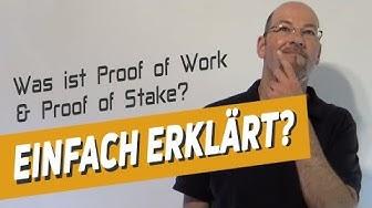 Was ist Proof of Work und Proof of Stake? - einfach erklärt