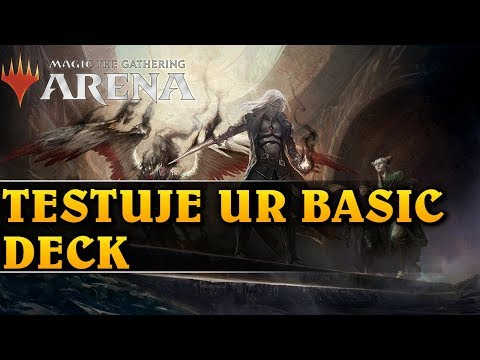 TESTUJE UR BASIC DECK - Magic The Gathering: Arena