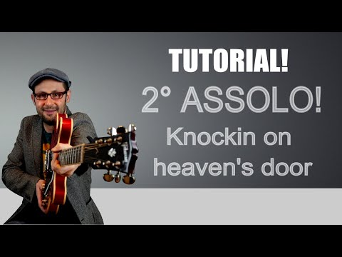 Knockin on heaven's door – 2° assolo – Guns n' Roses Slash Tutorial